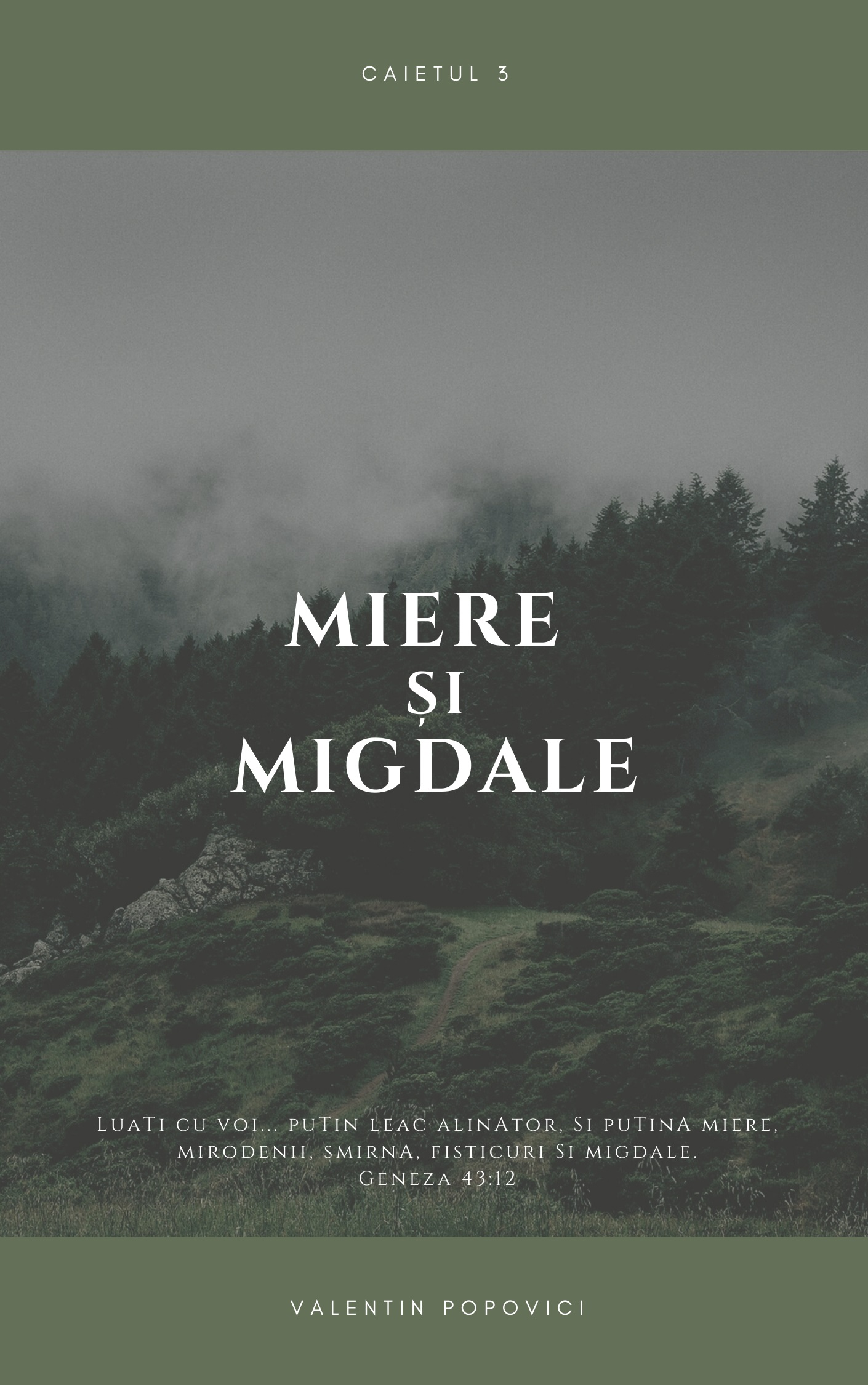 Miere si Migdale 3