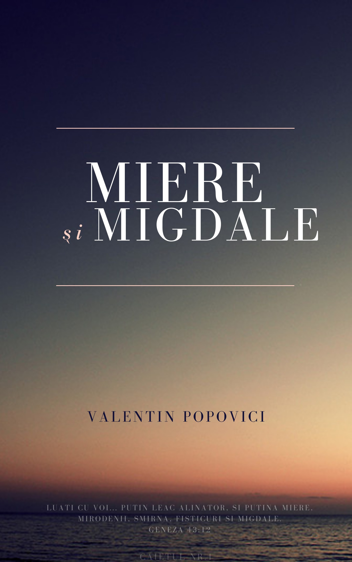 Miere si migdale 1